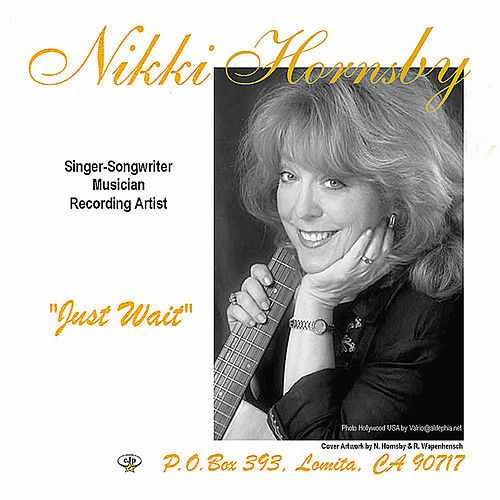 Just Wait by Nikki Hornsby