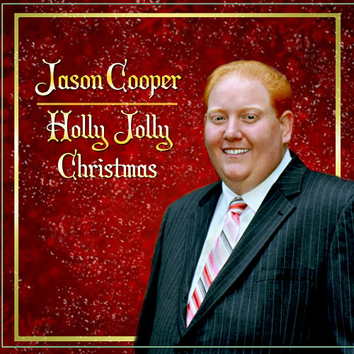 Holly Jolly Christmas by Jason Cooper
