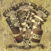 Fireworks & Alcohol by Girls Guns and Glory