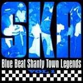 Ska - Blue Beat Shanty Town Legends, Vol. 1 by Various Artists