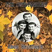 The Outstanding Ames Brothers de The Ames Brothers