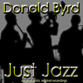 Just Jazz by Donald Byrd