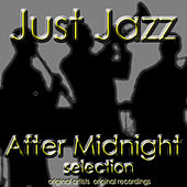 Just Jazz: After Midnight Selection de Various Artists