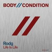 Life Is Life von Rod G.