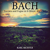 Bach: Toccata and Fugue in D Minor, BWV 565 de Karl Richter