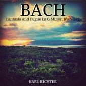Bach: Fantasia and Fugue in G Minor, BWV 542 de Karl Richter