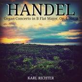 Handel: Organ Concerto in B Flat Major, Op.4, No. 2 de Karl Richter