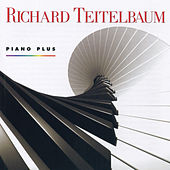 Richard Teitelbaum: Piano Plus by Various Artists