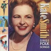 Sings Folk Songs by Kate Smith