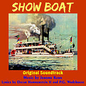 Showboat (Original Motion Picture Soundtrack) de Jerome Kern