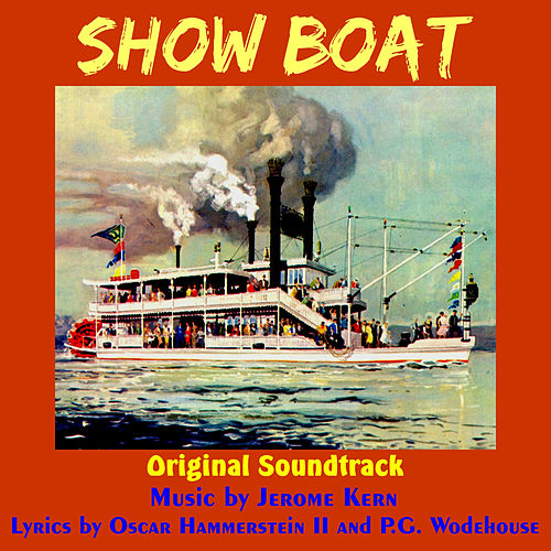 Showboat (Original Motion Picture Soundtrack) by Jerome Kern