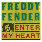 Enter My Heart de Freddy Fender