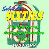 Salut les Sixties: Perles rares internationales Vol. 1 by Various Artists