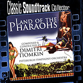 Land of the Pharaohs (Ost) [1955] von Pittsburgh Symphony Orchestra