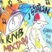 R n B Mixtape (Silence the Lamb) by J-Stalin