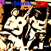 Los Colores del Son, Vol.8 de Various Artists