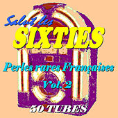 Salut les Sixties: Perles rares françaises, Vol. 2 by Various Artists
