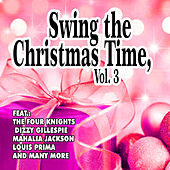 Swing the Christmas Time, Vol. 3 by Various Artists