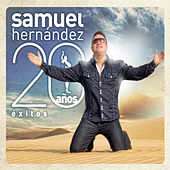 Samuel Hernández: 20 Años Éxitos de Samuel Hernández