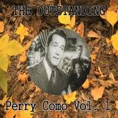 The Outstanding Perry Como Vol. 1 by Perry Como