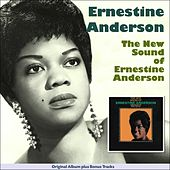 The New Sound of Ernestine Anderson (Sue Records Story - Original Album Plus Bonus Tracks) by Various Artists