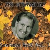 The Outstanding Lawrence Welk, Vol.   1 de Lawrence Welk