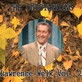 The Outstanding Lawrence Welk, Vol. 2 de Lawrence Welk