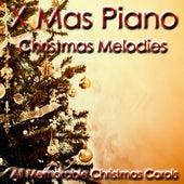 Christmas Melodies (All Memorable Christmas Carols) von Xmas Piano
