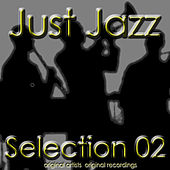 Just Jazz: Selection 02 by Various Artists