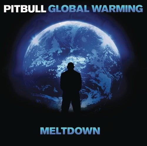 Global Warming: Meltdown (Deluxe Version) de Pitbull