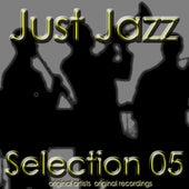 Just Jazz: Selection 05 de Various Artists