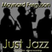 Just Jazz de Maynard Ferguson
