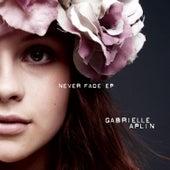 Never Fade EP (EP) by Gabrielle Aplin