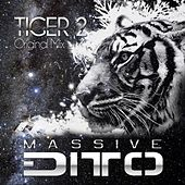 Tiger 2 (Original Mix) von Massive Ditto