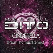 Cinderella (Paul Thomas Remix) von Massive Ditto