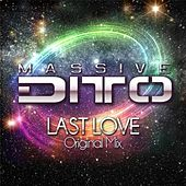 Last Love (Original Mix) von Massive Ditto