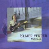 Metrópoli by Elmer Ferrer