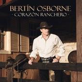 Corazón Ranchero de Bertín Osborne