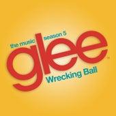 Wrecking Ball (Glee Cast Version) de Glee Cast