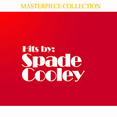Hits By Spade Cooley de Spade Cooley