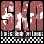 Ska - Blue Beat Shanty Town Legends, Vol. 20 by Various Artists