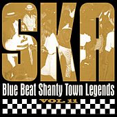 Ska - Blue Beat Shanty Town Legends, Vol. 11 by Various Artists