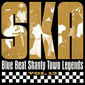 Ska - Blue Beat Shanty Town Legends, Vol. 13 by Various Artists