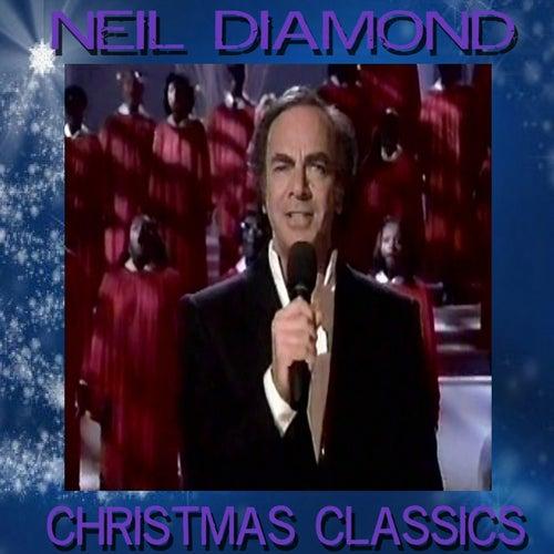 Christmas Classics by Neil Diamond