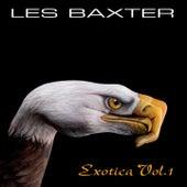 Les Baxter: Exotica, Vol. 1 de Les Baxter