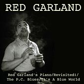 Red Garland's Piano / Revisited! / The P.C. Blues / It's A Blue World de Red Garland