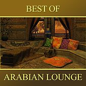 Best of Arabian Lounge de Abdul Al Kahabir