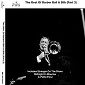 The Best Of Barber Ball & Bilk, Pt. 3 by Various Artists