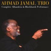Ahmad Jamal Trio: Complete Alhambra & Blackhawk Performances de Ahmad Jamal
