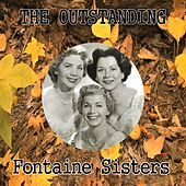 The Outstanding Fontaine Sisters by Various Artists
